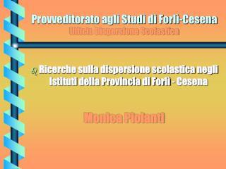 Provveditorato agli Studi di Forlì-Cesena Ufficio Dispersione Scolastica