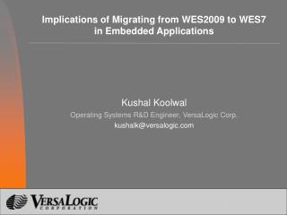 Implications of Migrating from WES2009 to WES7 in Embedded Applications