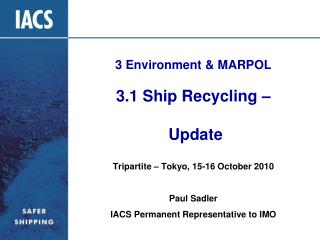 3 Environment & MARPOL 3.1 Ship Recycling  –  Update
