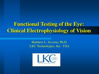 Functional Testing of the Eye: Clinical Electrophysiology of Vision