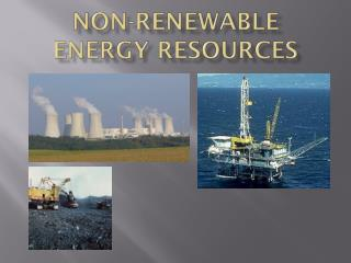 Non-renewable energy resources