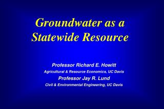 Groundwater as a  Statewide Resource