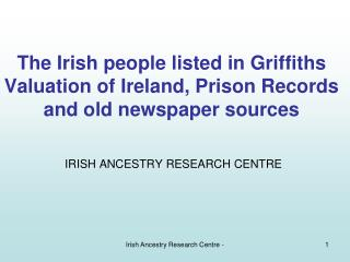 IRISH ANCESTRY RESEARCH CENTRE