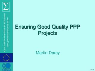 Ensuring Good Quality PPP Projects