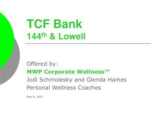 TCF Bank  144 th  & Lowell