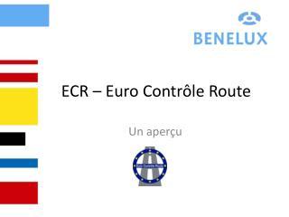 ECR – Euro Contrôle Route