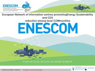 European Network of information centres promotingEnergy Sustainability and CO2