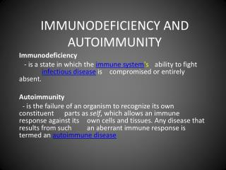IMMUNODEFICIENCY AND AUTOIMMUNITY