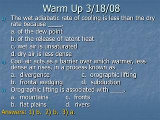 Warm Up 3/18/08