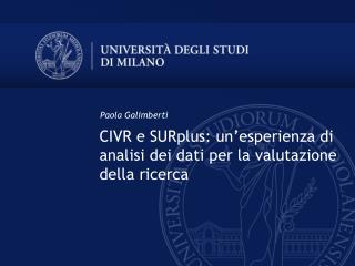 CIVR e SURplus: un'esperienza di analisi dei dati per la valutazione della ricerca