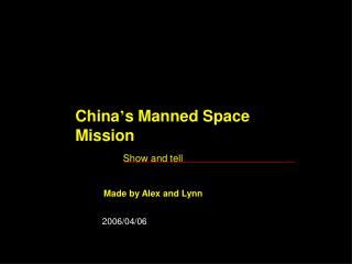 China ' s Manned Space Mission