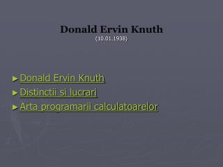 Donald Ervin Knuth (10.01.1938)