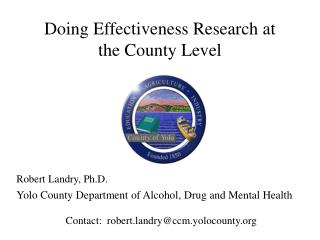 Doing Effectiveness Research at the County Level