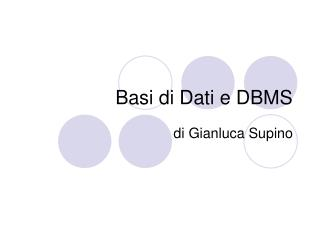 Basi di Dati e DBMS