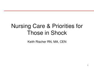 Nursing Care & Priorities for Those in Shock