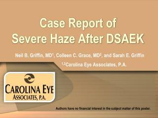 Case Report of Severe Haze After DSAEK