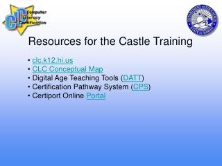 Resources for the Castle Training