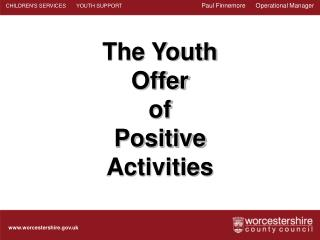 The Youth Offer of  Positive Activities