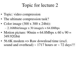 Topic for lecture 2