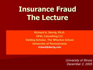 Insurance Fraud  The Lecture