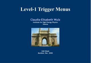 Level-1 Trigger Menus
