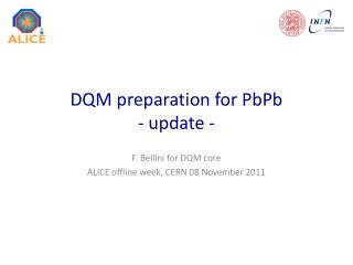 DQM preparation for PbPb - update -