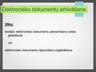 Elektronisko dokumentu arhivēšana