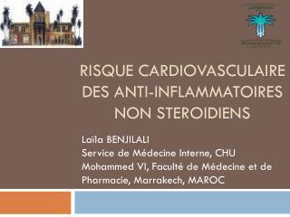 RISQUE CARDIOVASCULAIRE DES ANTI-INFLAMMATOIRES NON STEROIDIENS