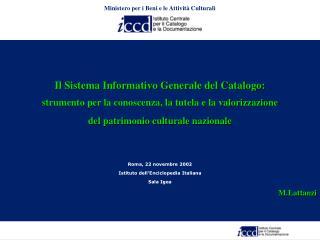 Il Sistema Informativo Generale del Catalogo:
