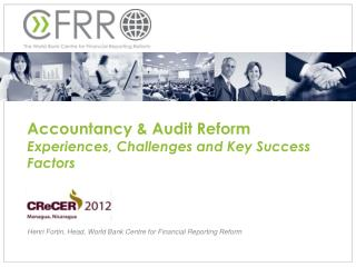 Accountancy & Audit Reform Experiences, Challenges and Key Success Factors