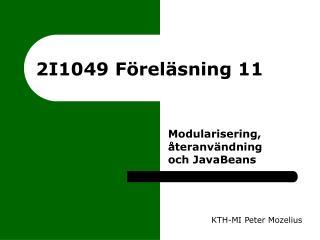 2I1049 Föreläsning 11