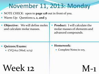 November 11, 2013: Monday