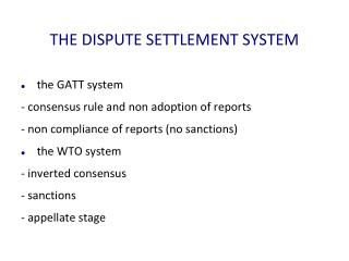 THE DISPUTE SETTLEMENT SYSTEM