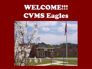 WELCOME!!! CVMS Eagles