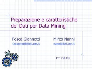 Preparazione e caratteristiche dei Dati per Data Mining