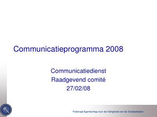 Communicatieprogramma 2008