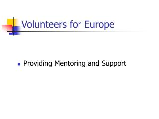 Volunteers for Europe