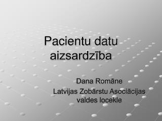 Pacientu datu aizsardzība