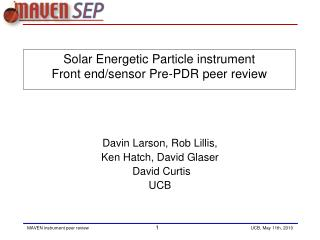 Solar Energetic Particle instrument Front end/sensor Pre-PDR peer review