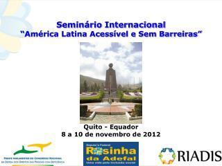 Semin�rio Internacional  �Am�rica Latina Acess�vel e Sem Barreiras� FOTO