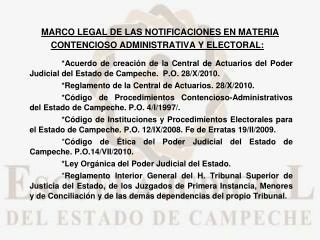MARCO LEGAL DE LAS NOTIFICACIONES EN MATERIA CONTENCIOSO ADMINISTRATIVA Y ELECTORAL: