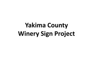 Yakima County Winery Sign Project