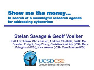 Show me the money… In search of a meaningful research agenda for addressing cybercrime