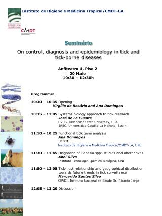 Seminário On control, diagnosis and epidemiology in tick and tick-borne diseases