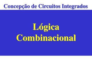 Lógica Combinacional