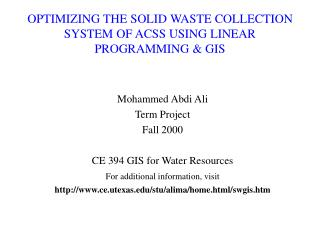 OPTIMIZING THE SOLID WASTE COLLECTION SYSTEM OF ACSS USING LINEAR PROGRAMMING  GIS