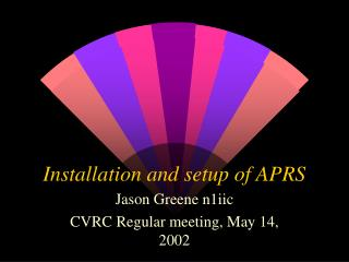 Installation and setup of APRS