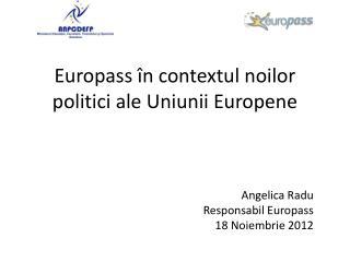 Europass în contextul noilor politici ale  Uniunii Europene
