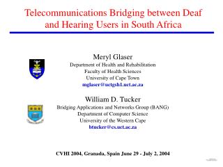 Telecommunications Bridging between Deaf and Hearing Users in South Africa
