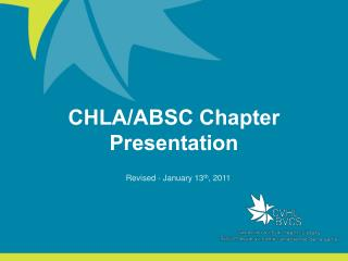 CHLA/ABSC Chapter Presentation